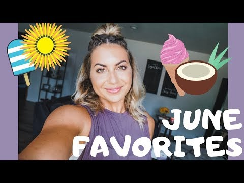 JUNE FAVORITES: Fitness, Beauty, & SECURITY CAMERAS!