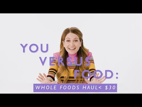 A Dietitian's Whole Foods Haul Under $30 | You Versus Food