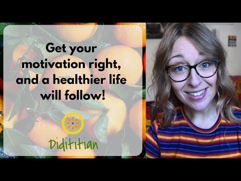 Get your motivation right and a healthy life will follow | Dietitian talks motivation | weight loss