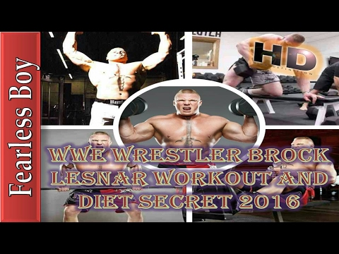 Wwe Wrestler Brock Lesnar workout and diet Secret 2016  – ufc 200 highlights –  ufc 200 -brock vs
