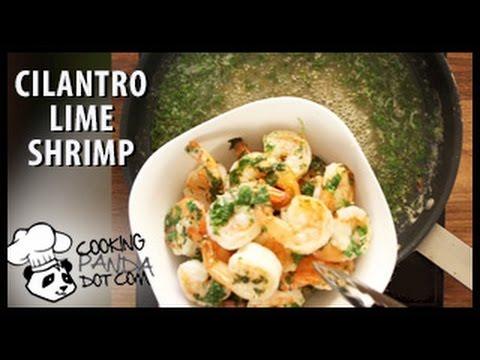 Healthy Recipe: Cilantro Lime Shrimp- Cooking Panda