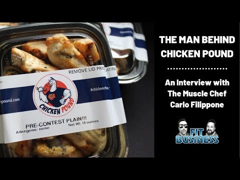 Chicken Pound: Carlo Filippone is Taking Over the Meal Prep Game