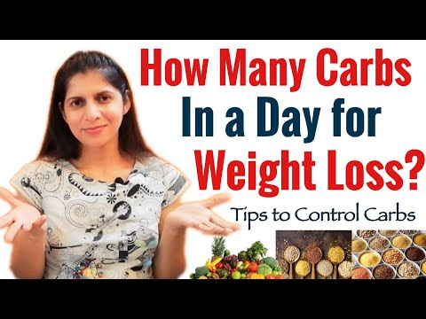How Many Carbs In A Day for Weight Loss | How to Calculate Carbs | Healthy Tips to Lose Weight