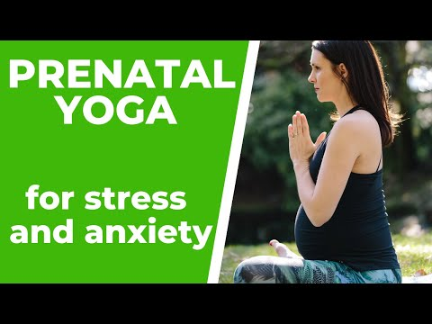 Prenatal Yoga For Stress And Anxiety