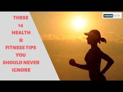 These Health and Fitness Tips You Should Never Ignore