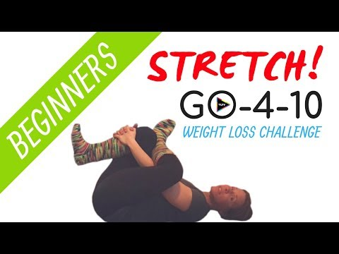 Beginner STRETCHING Exercise Routine | GO-4-10 Weight Loss Challenge
