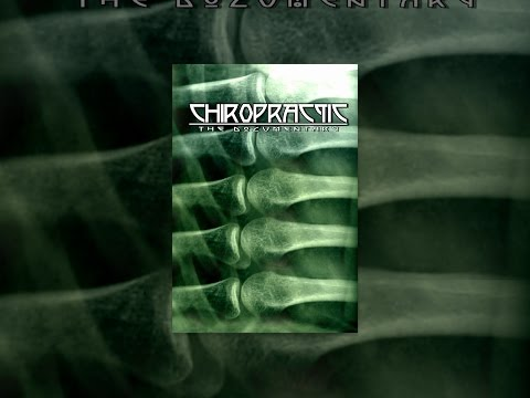 Chiropractic: The Documentary