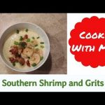 Southern Recipe | Simple and Delicious Shrimp & Grits!