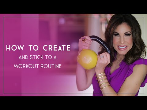 Creating and Sticking to a Workout Routine |Tips and Tricks