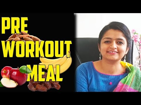 Pre-Workout Meal | What to Eat Before Workout | iCure | Dietitian Krishna