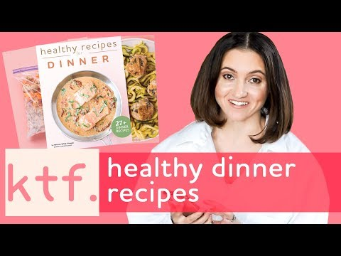 Healthy Recipes for Dinner, 27+ Ideas in this Recipe Book {Tasty, Quick, Easy}