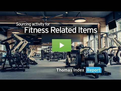 Thomas Index Report: Sourcing activity for Fitness Equipment and related categories.