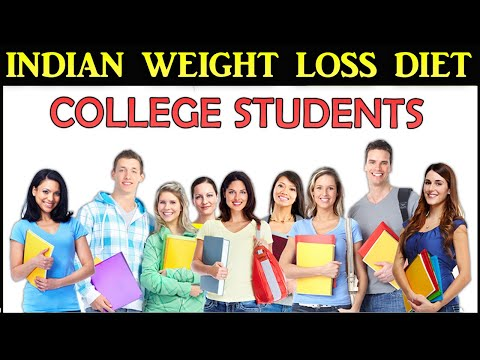 Indian weight loss diet plan for college students.