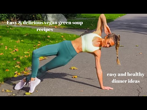Easy & Delicious, vegan green soup recipe/ Healthy dinner Ideas