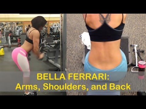 #2 BELLA FERRARI – Fitness Model: Toning exercises for Arms, Shoulders, and Back @ Colombia