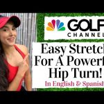 Golf Channel Fitness Tips – EXTREMELY EFFECTIVE Hip Turn Stretch – Explanation in English & Spanish!