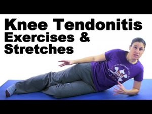 Knee Tendonitis Exercises & Stretches – Ask Doctor Jo