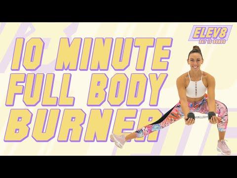 10 Minute Full Body Burner Workout! The ELEV8 Challenge | Day 15 BONUS