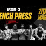 MuscleBlaze Zidd Wars 2020 – Ultimate Fitness Battle | Episode 3 | Bench Press